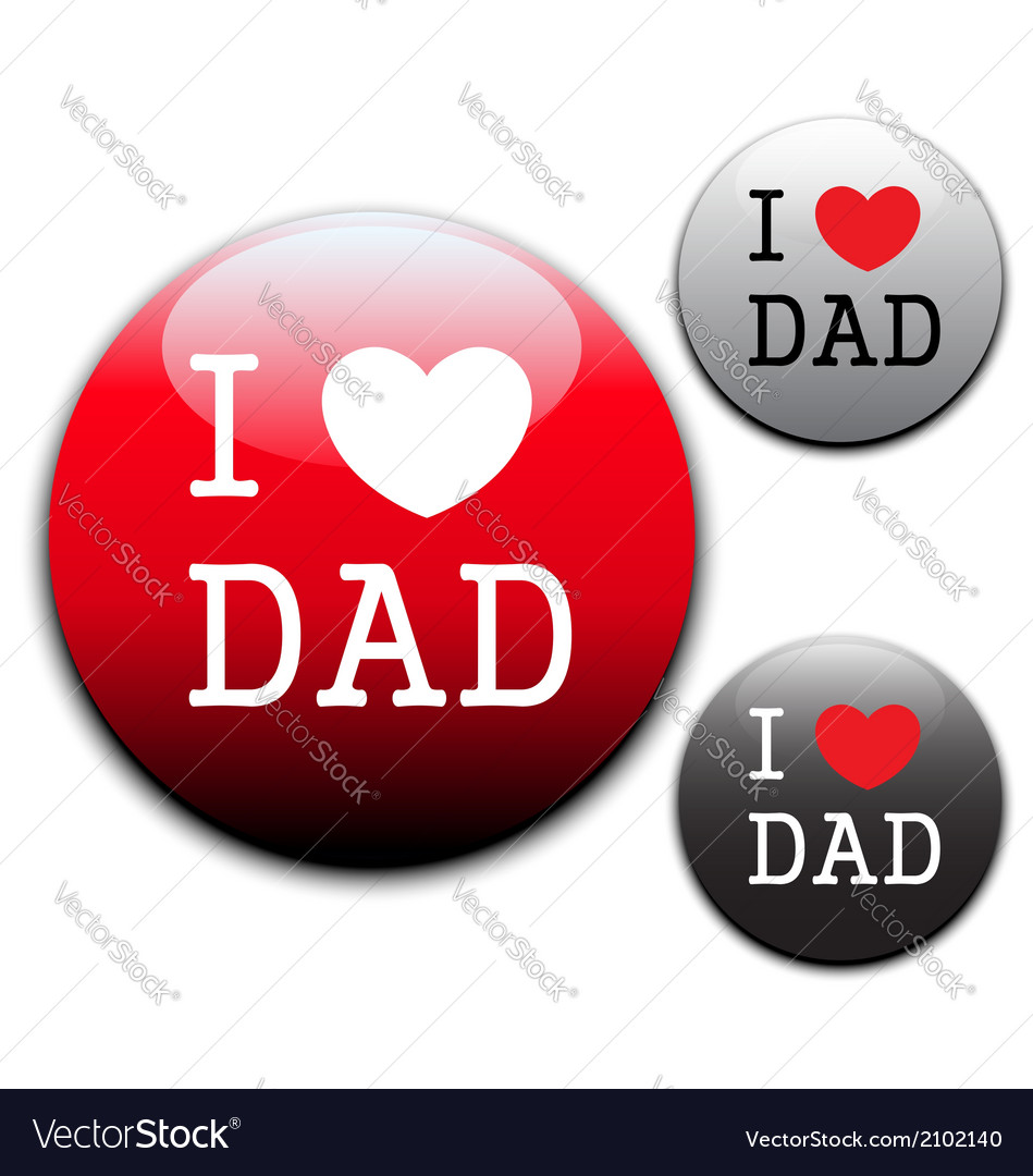 I love dad sign and labels on white background vector | Price: 1 Credit (USD $1)