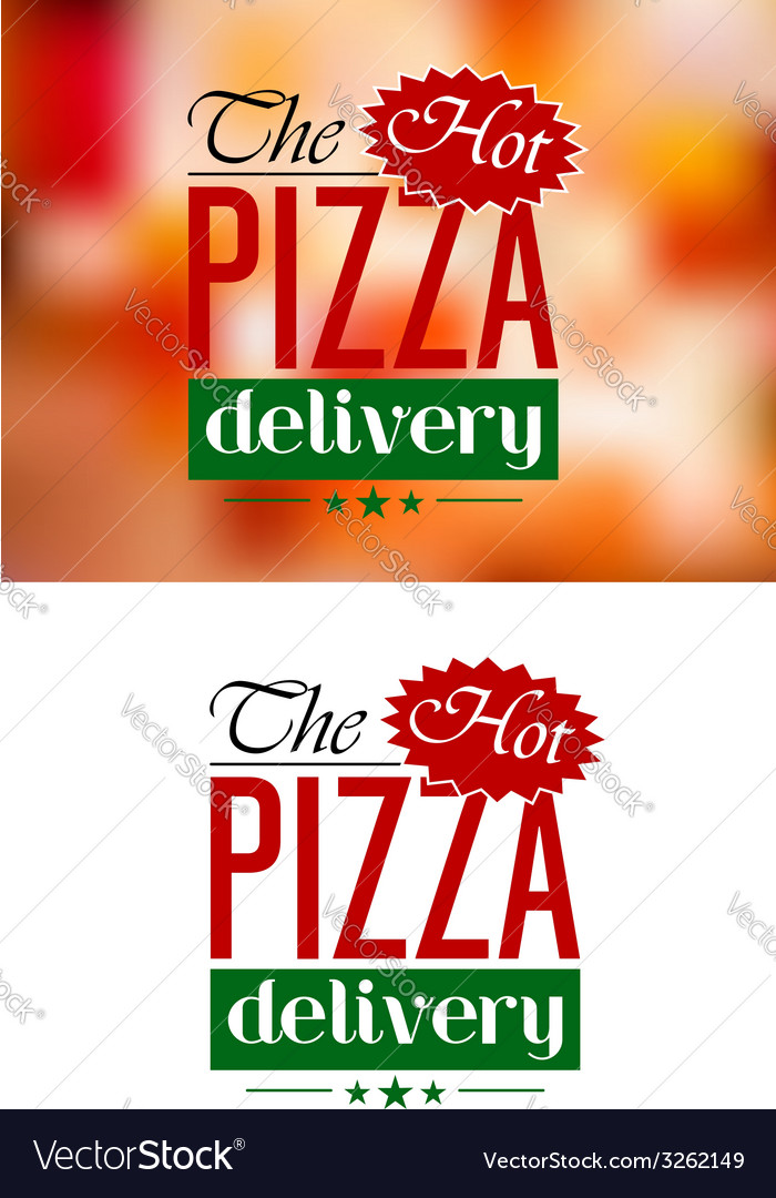 Pizza delivery emblem or label vector | Price: 1 Credit (USD $1)