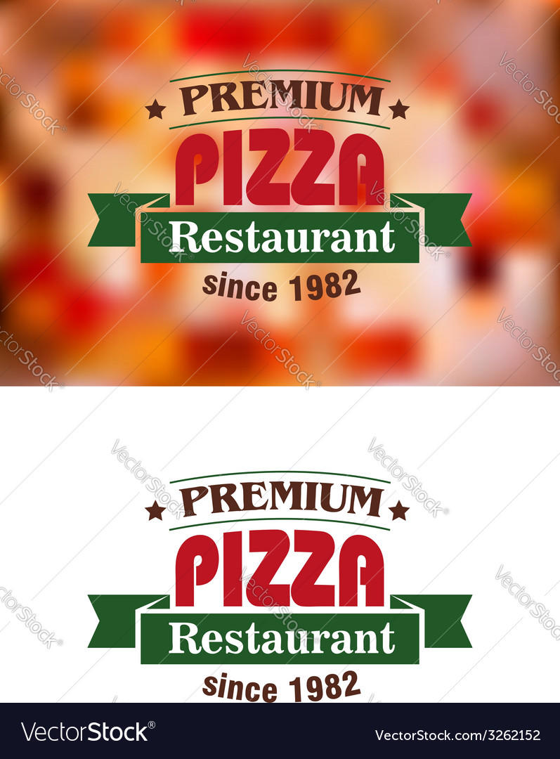 Premium pizza restaurant sign vector | Price: 1 Credit (USD $1)