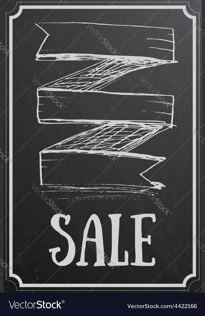 Sale concept with ribbon on black chalkboard vector | Price: 1 Credit (USD $1)