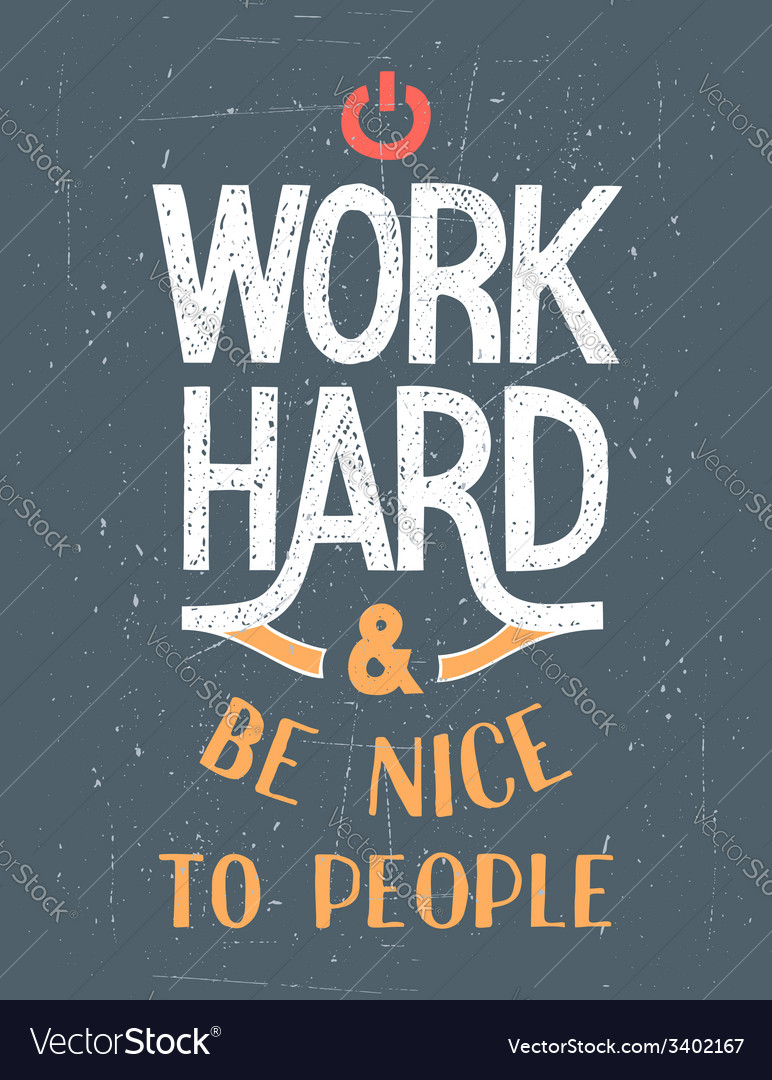 Work hard motivational poster vector   Price: 1 Credit (USD $1)