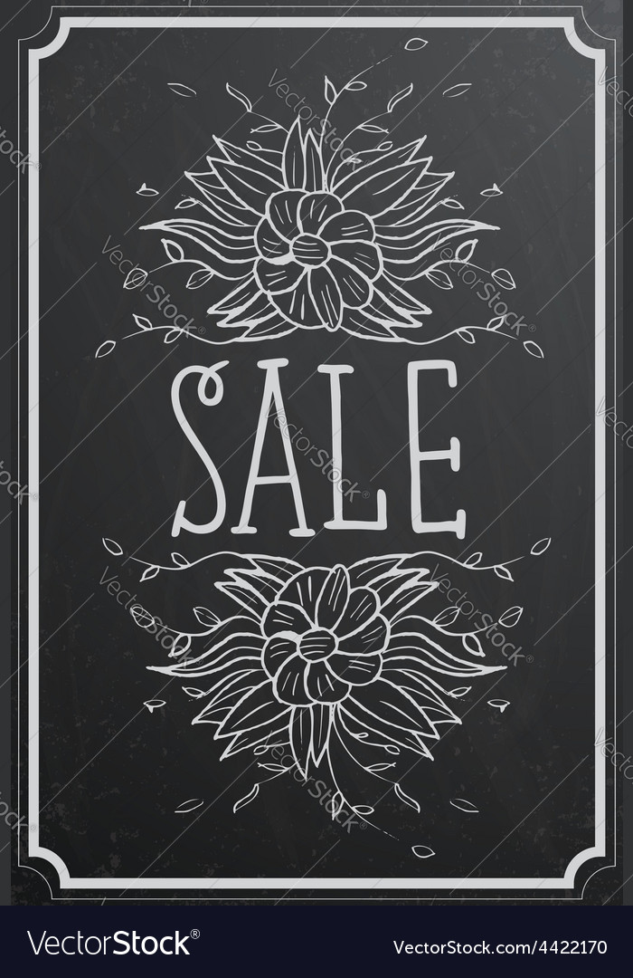 Sale concept with flower on black chalkboard vector | Price: 1 Credit (USD $1)