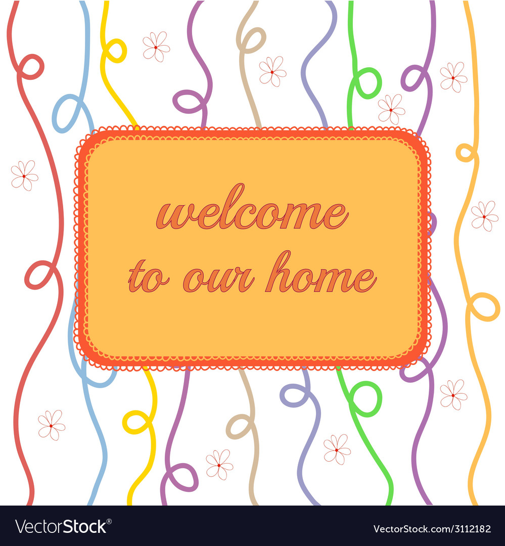 Welcome to our home vector | Price: 1 Credit (USD $1)