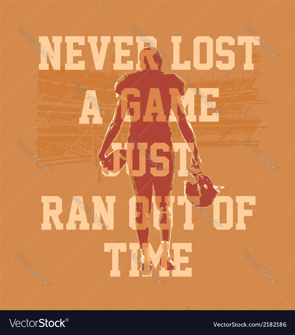Never lost a game football vector | Price: 1 Credit (USD $1)