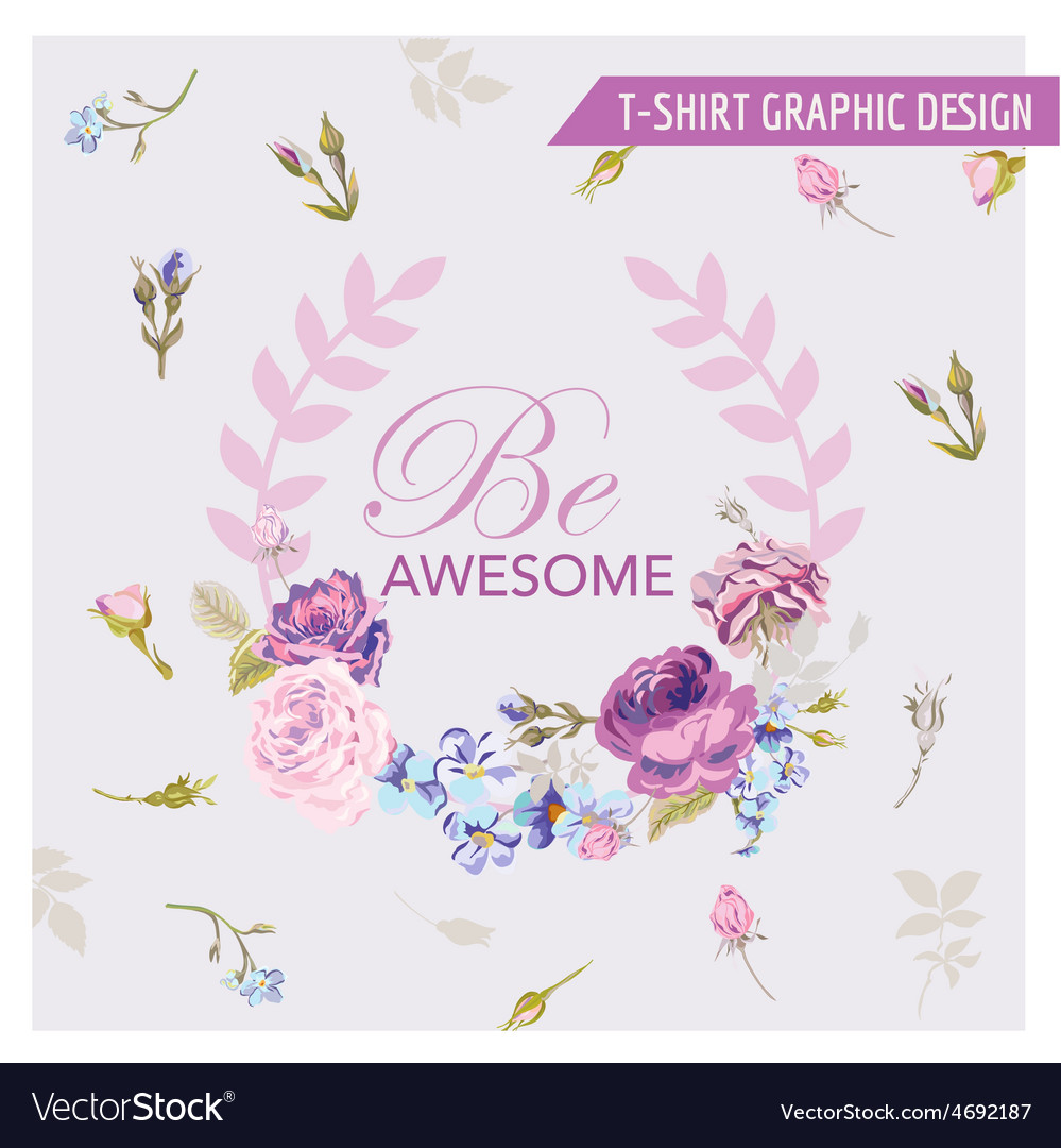 Floral shabby chic graphic design - for t-shirt vector | Price: 1 Credit (USD $1)