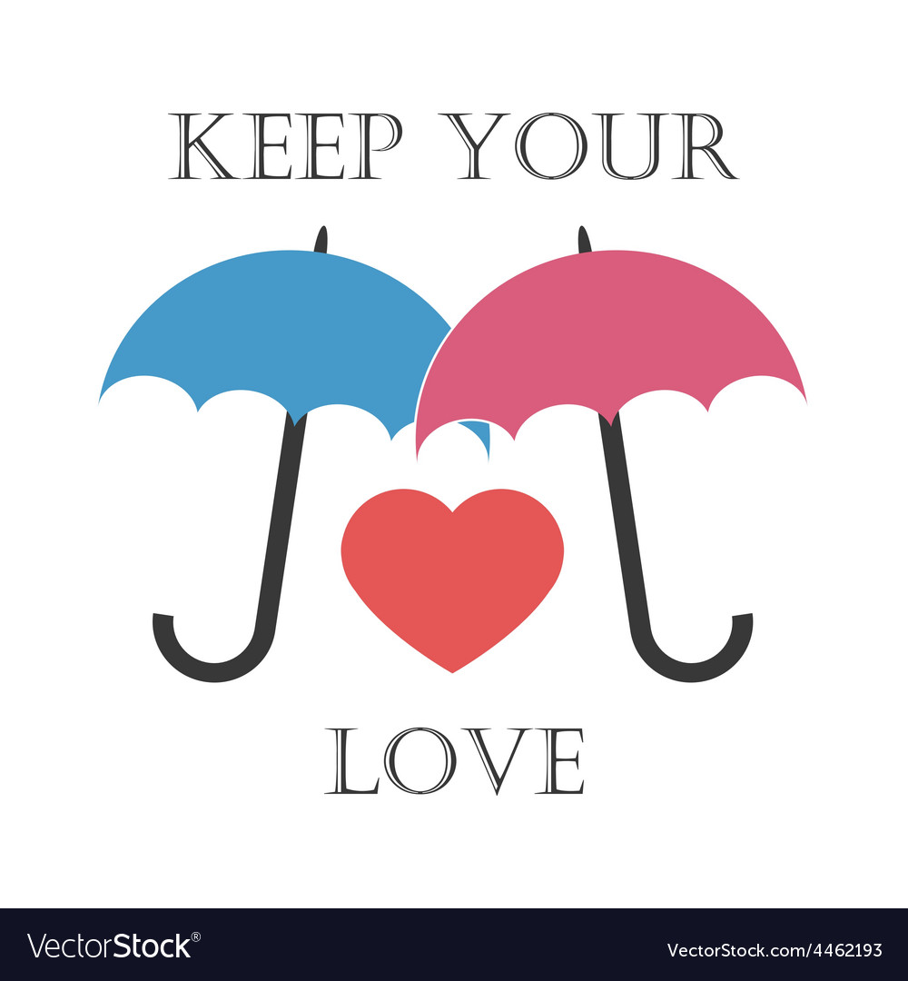 Keep your love vector | Price: 1 Credit (USD $1)