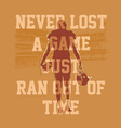 Never lost a game football vector