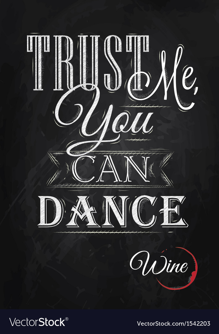 Poster lettering trust me you can dance vector | Price: 1 Credit (USD $1)
