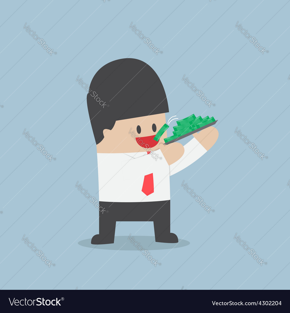 Businessman eating dollars corruption and greed c vector | Price: 1 Credit (USD $1)