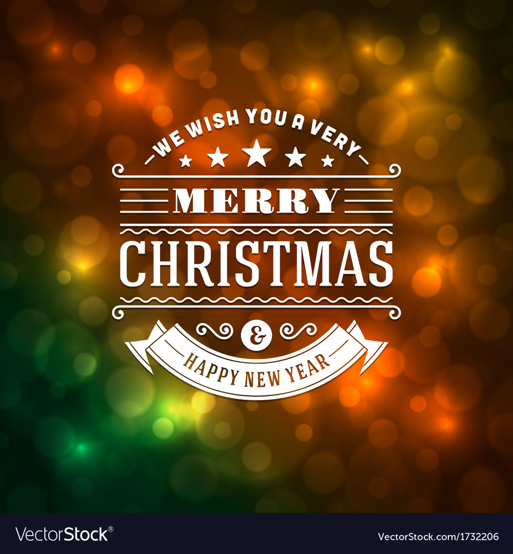 Merry christmas message and light background vector | Price: 1 Credit (USD $1)