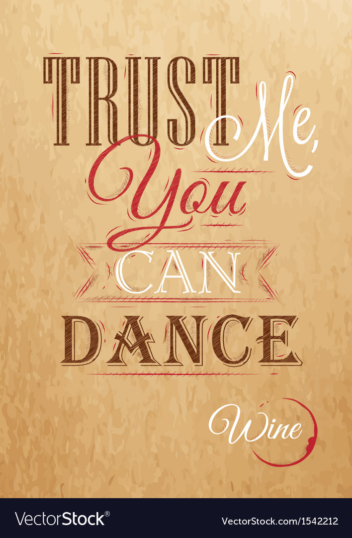 Poster lettering trust me you can dance kraft vector | Price: 1 Credit (USD $1)