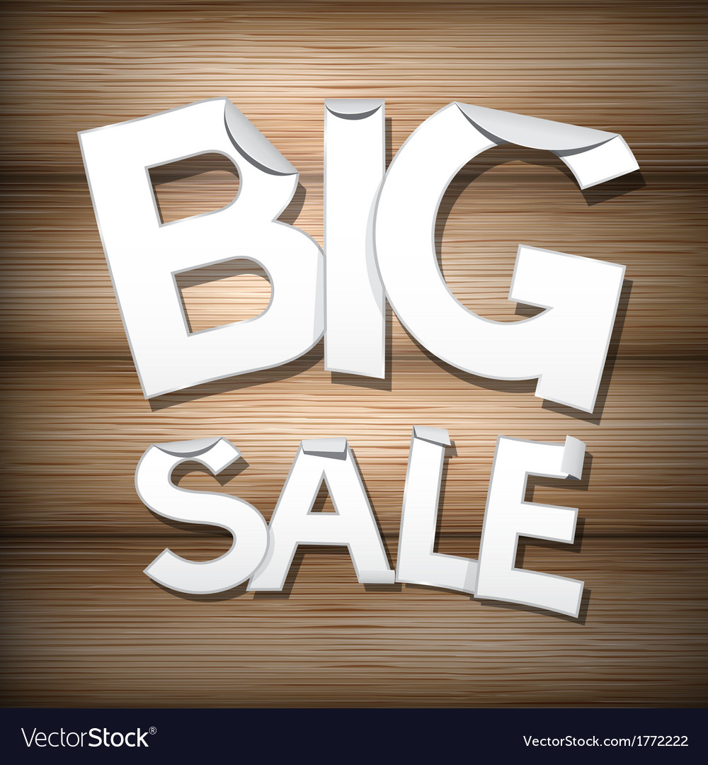 Big sale sticker - label on wooden background vector | Price: 1 Credit (USD $1)
