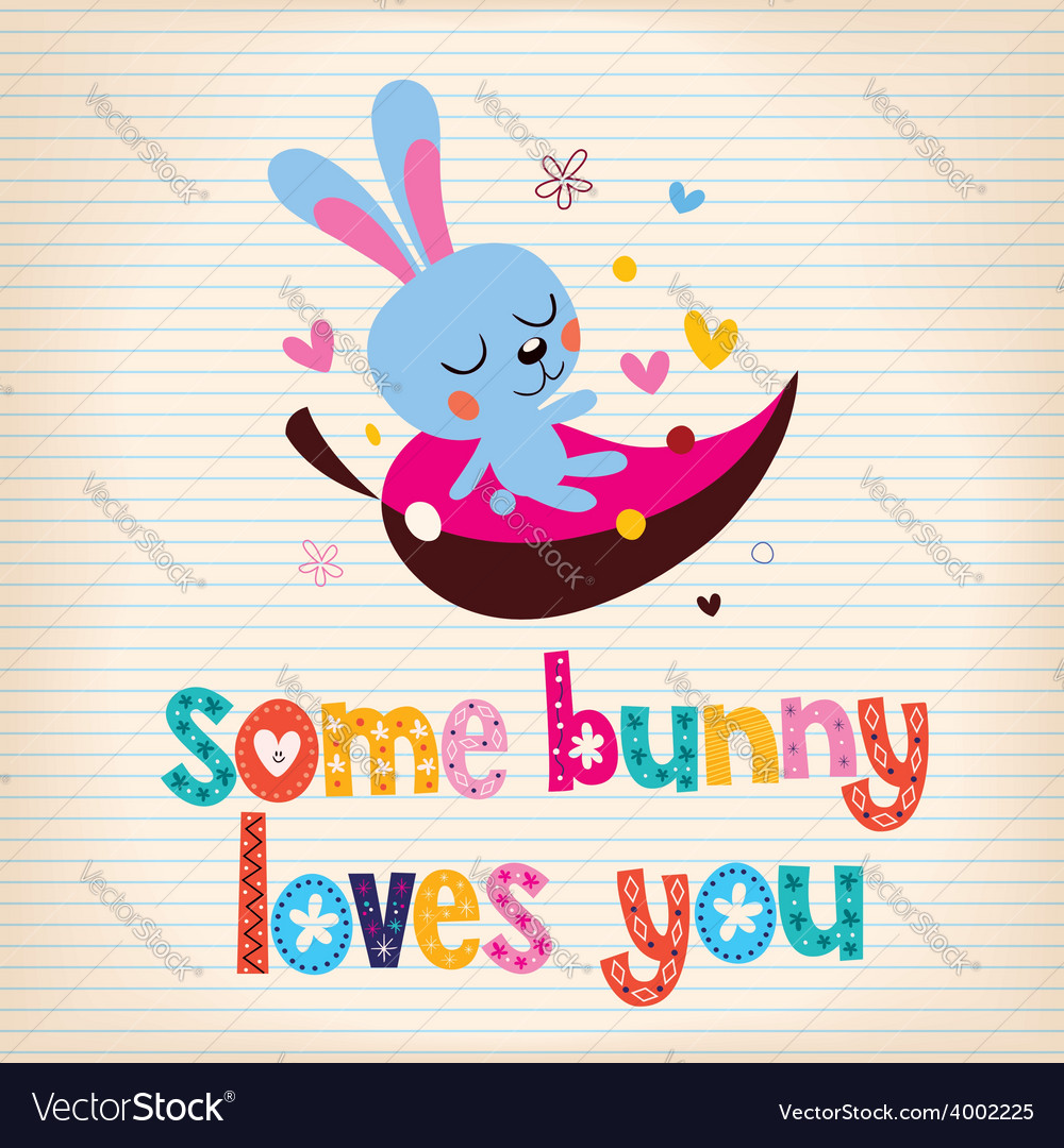 Some bunny loves you 2 vector | Price: 1 Credit (USD $1)