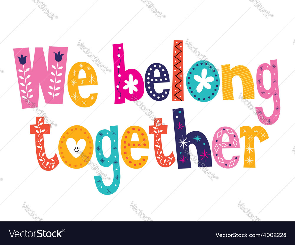 We belong together vector | Price: 1 Credit (USD $1)