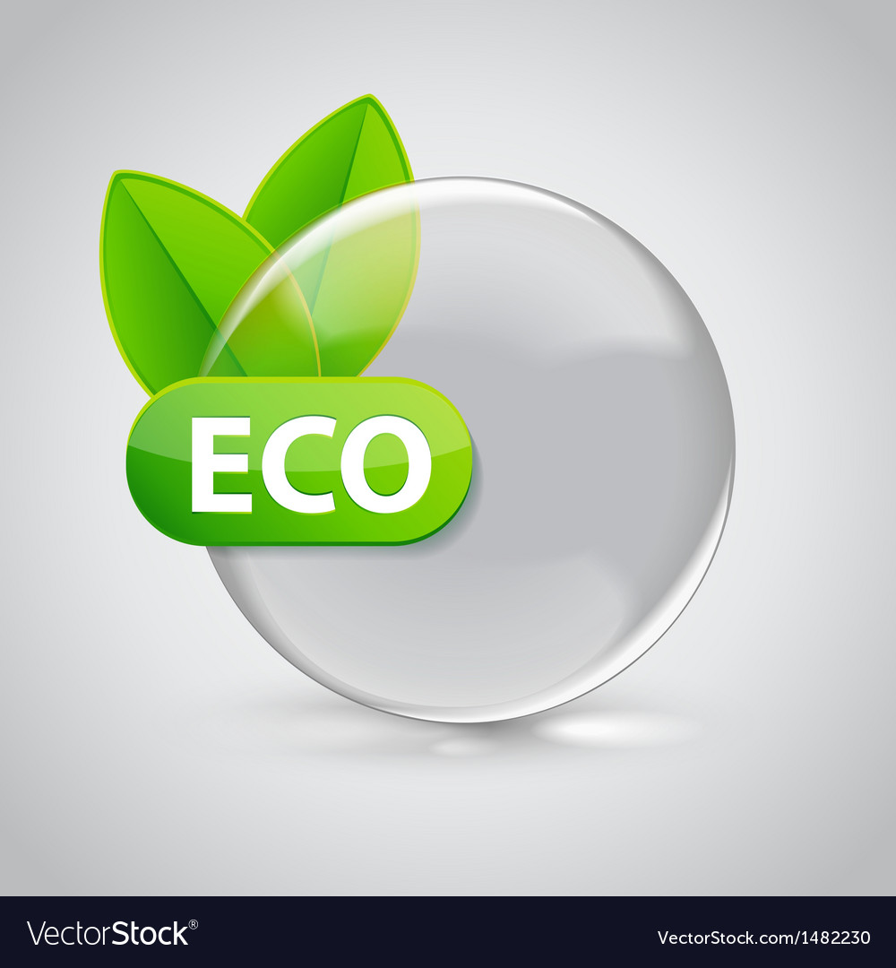 Eco sign in 3d glass sphere with green leafs vector | Price: 1 Credit (USD $1)