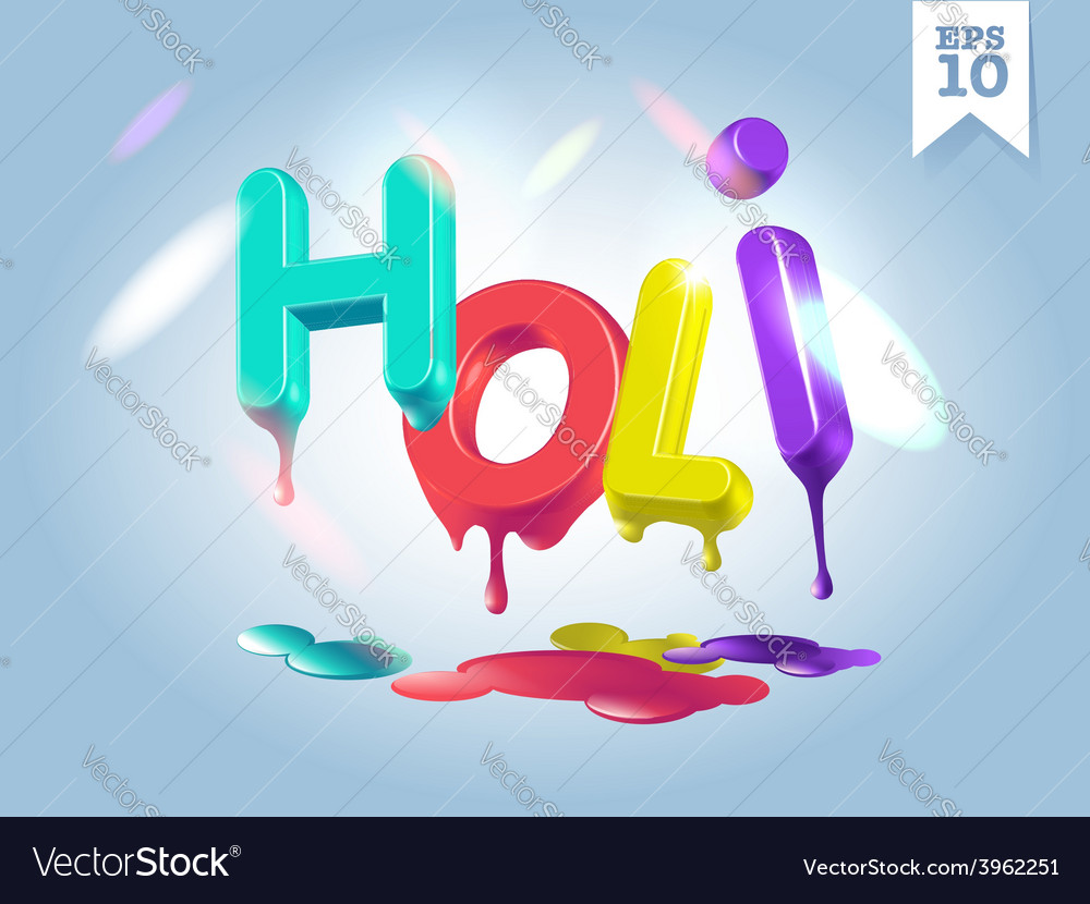 3d dripping holi letters in sunshine vector | Price: 1 Credit (USD $1)