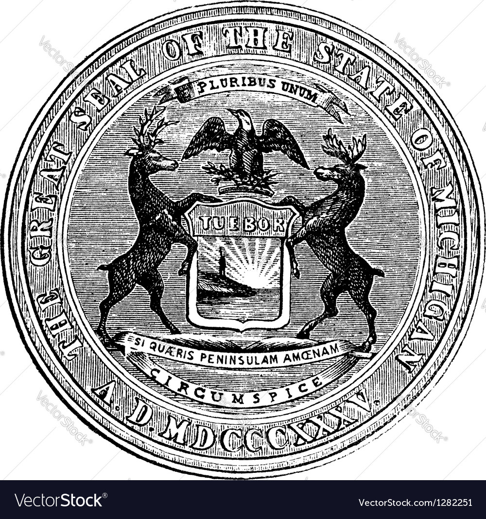 Seal of the state of michigan vintage engraving vector | Price: 1 Credit (USD $1)