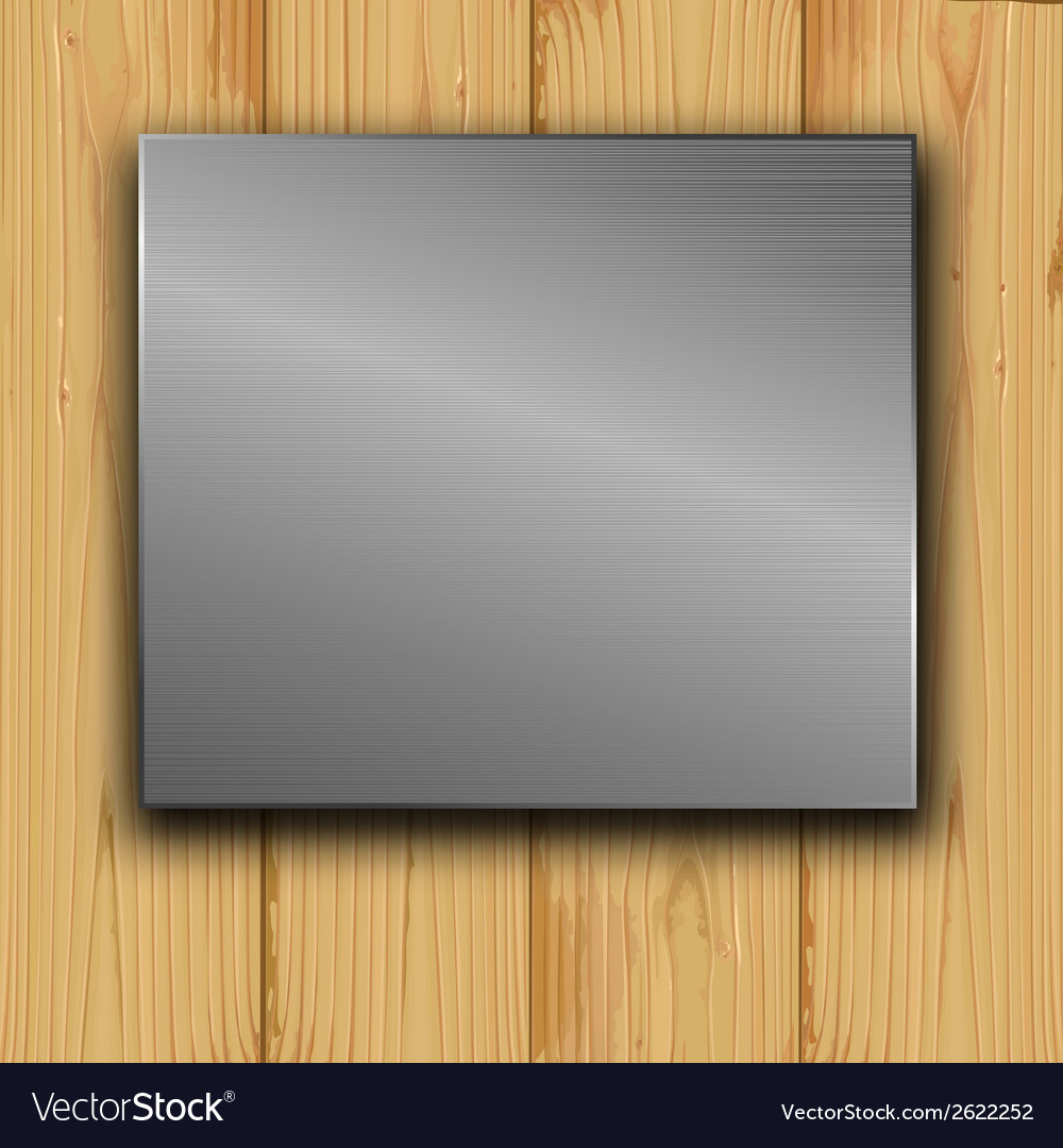 Metal on a wood vector | Price: 1 Credit (USD $1)