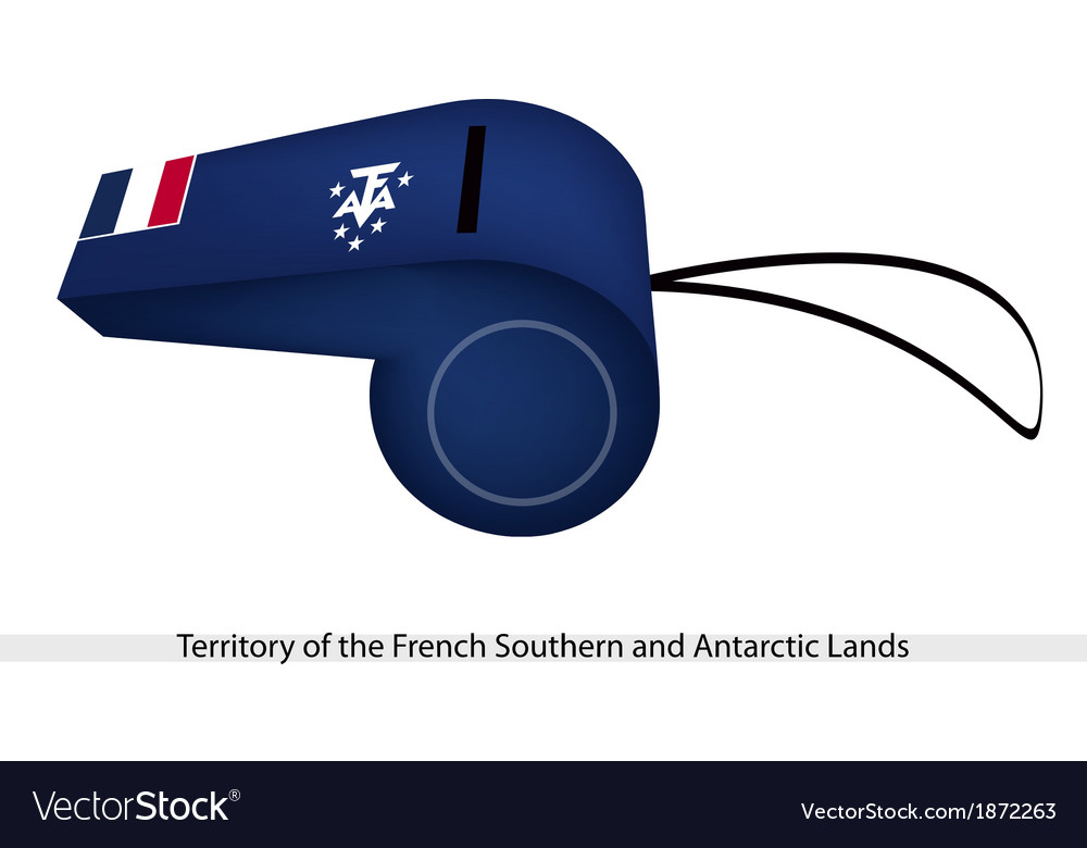 A whistle of french southern and antarctic lands vector | Price: 1 Credit (USD $1)