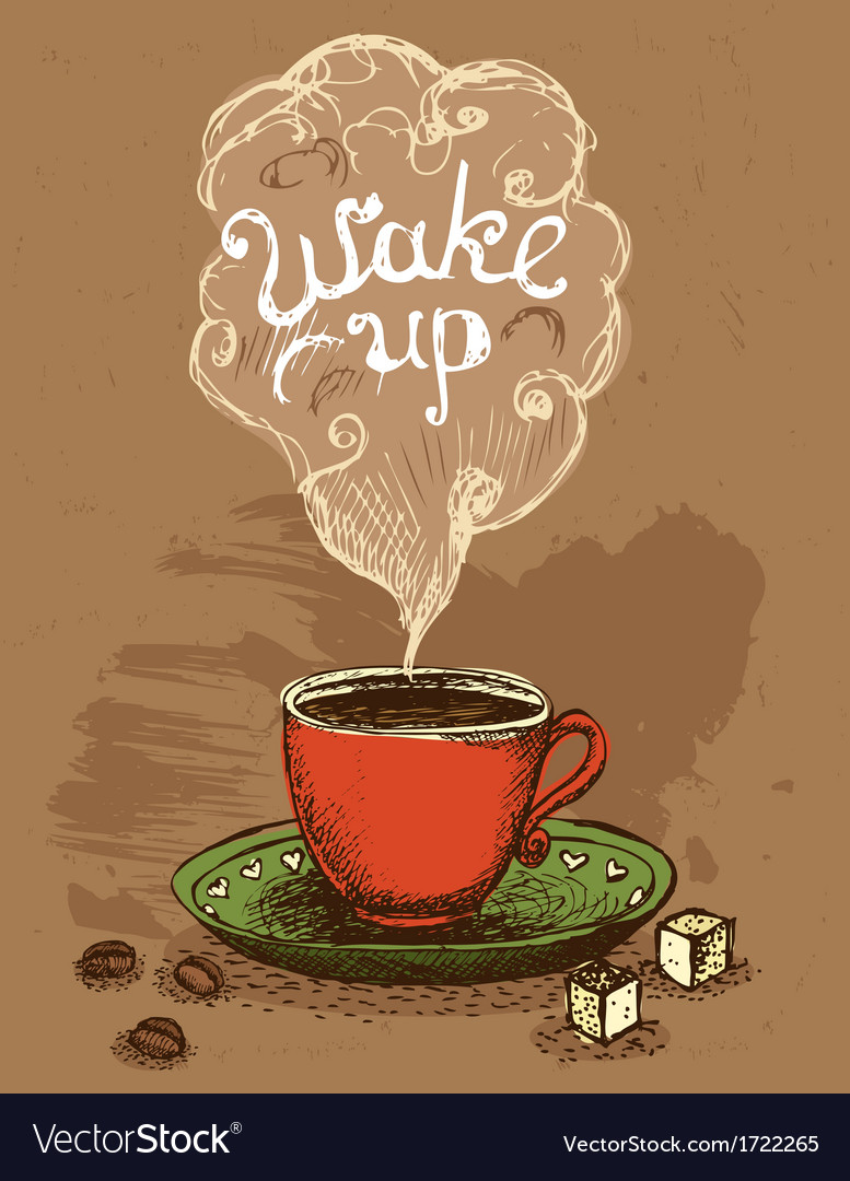 Wake up coffee cup vector | Price: 1 Credit (USD $1)