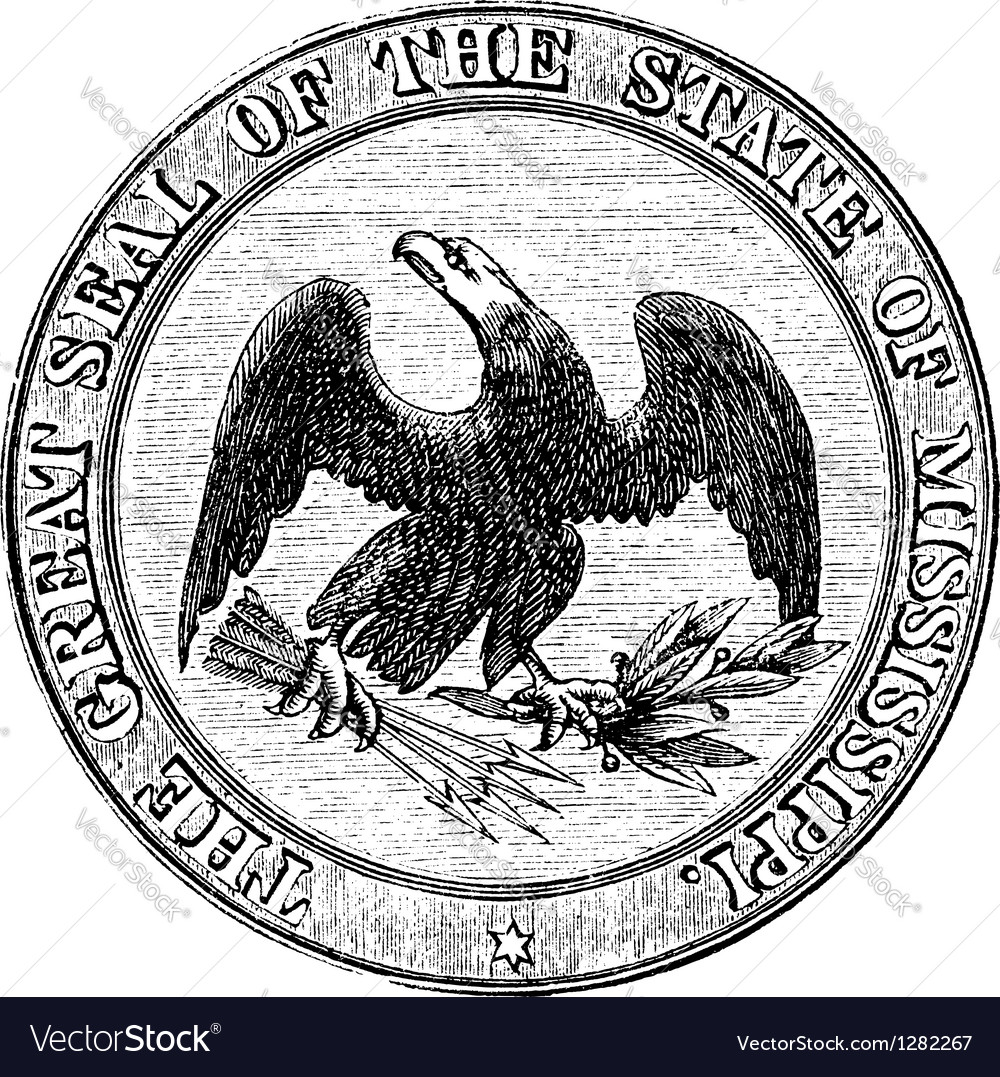 Seal of the state of mississippi vintage engraving vector | Price: 1 Credit (USD $1)
