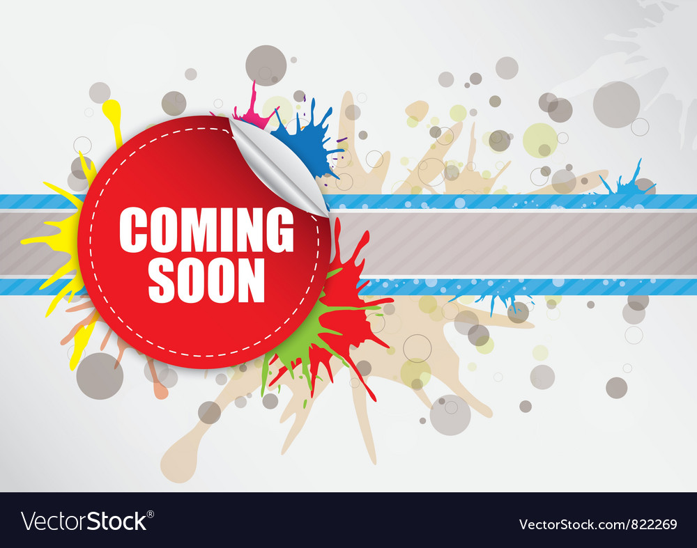 Coming soon label design vector | Price: 1 Credit (USD $1)