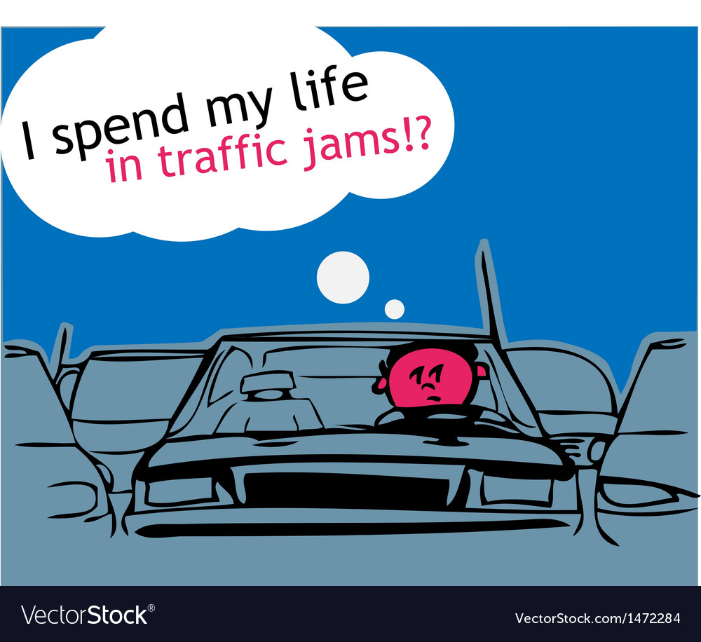 I spend my life in traffic jam vector | Price: 1 Credit (USD $1)