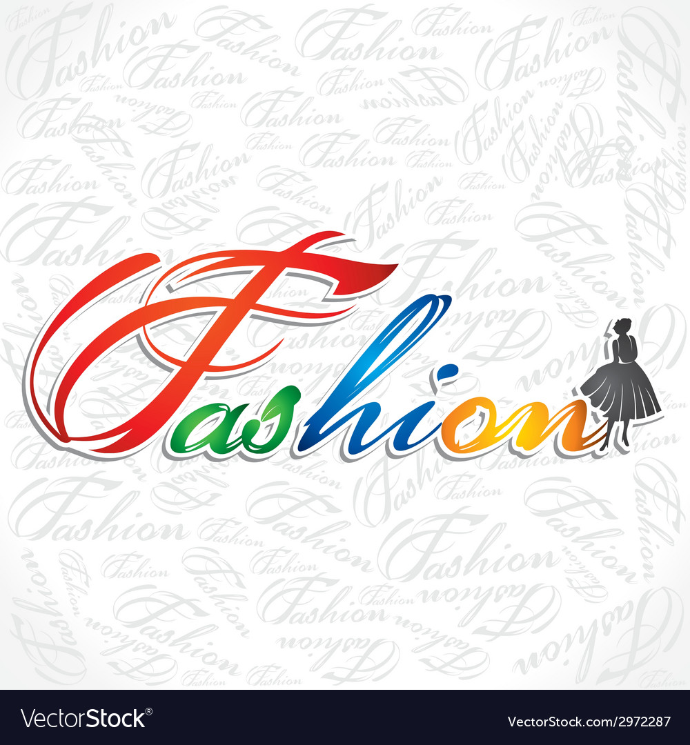 Creative writing of fashion word vector | Price: 1 Credit (USD $1)
