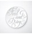 Food and drink poster - lettering vector
