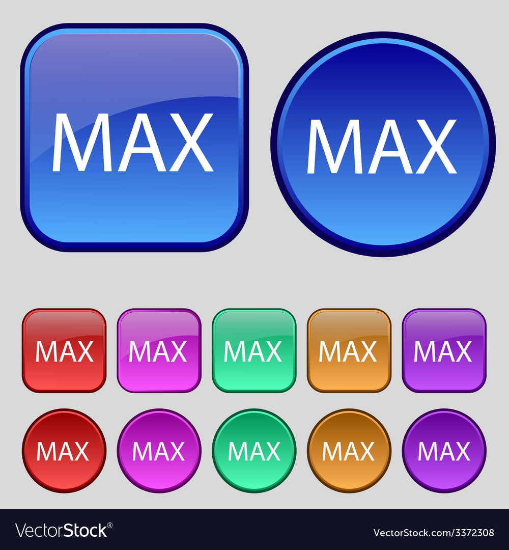 Maximum sign icon set of colored buttons vector | Price: 1 Credit (USD $1)