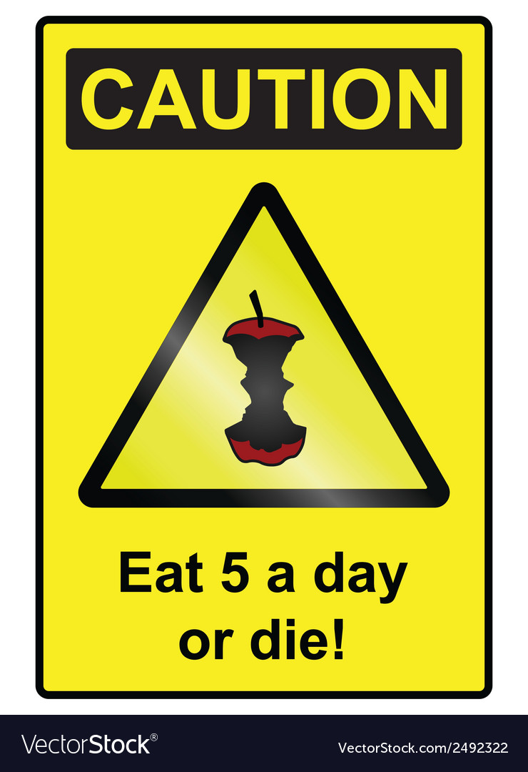 Five a day hazard sign vector | Price: 1 Credit (USD $1)
