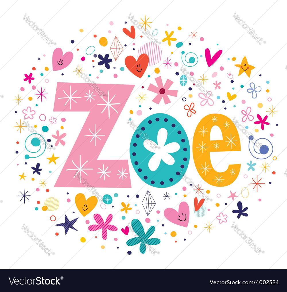 Zoe female name decorative lettering type design vector | Price: 1 Credit (USD $1)