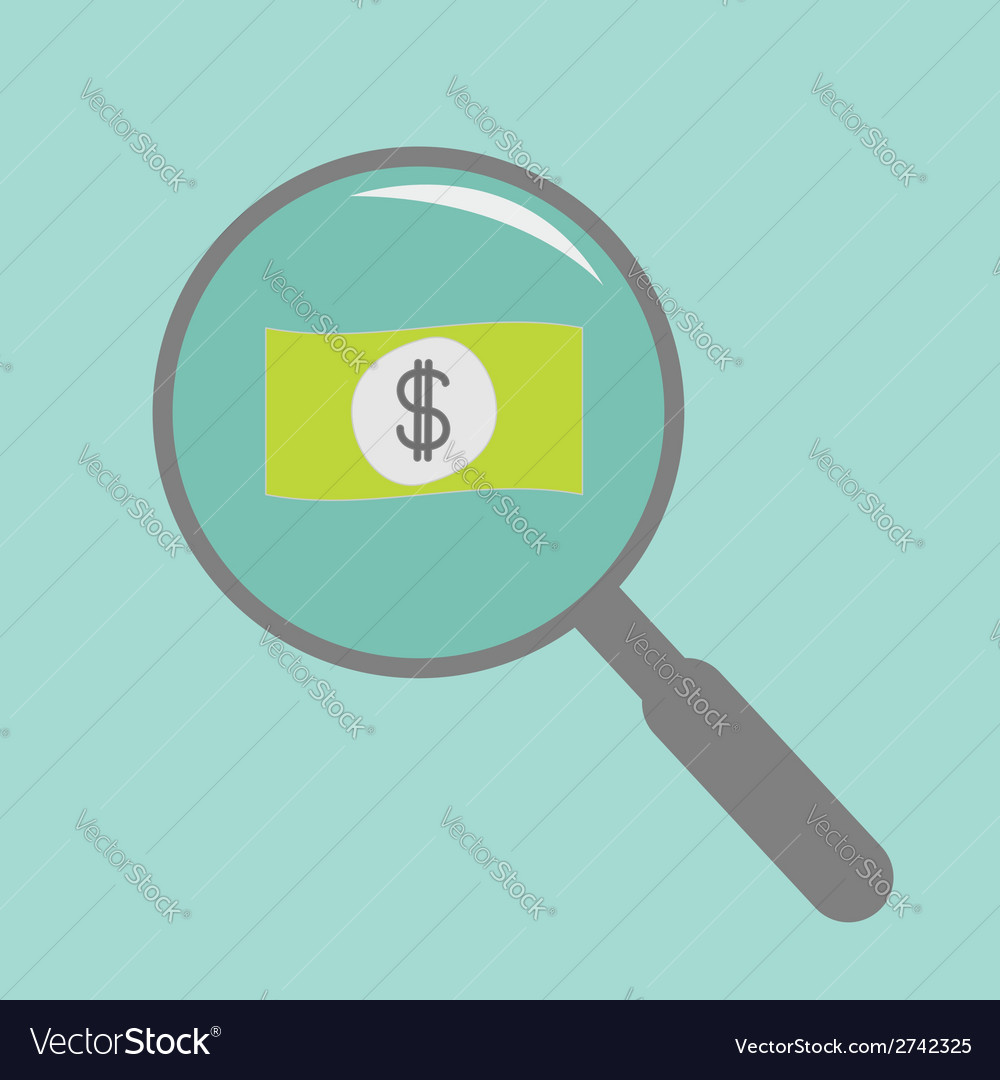 Magnifier and dollar bill flat design style vector | Price: 1 Credit (USD $1)