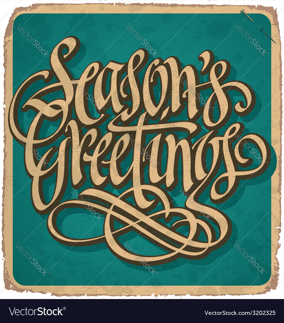 Seasons greetings hand lettering vintage card vector | Price: 1 Credit (USD $1)