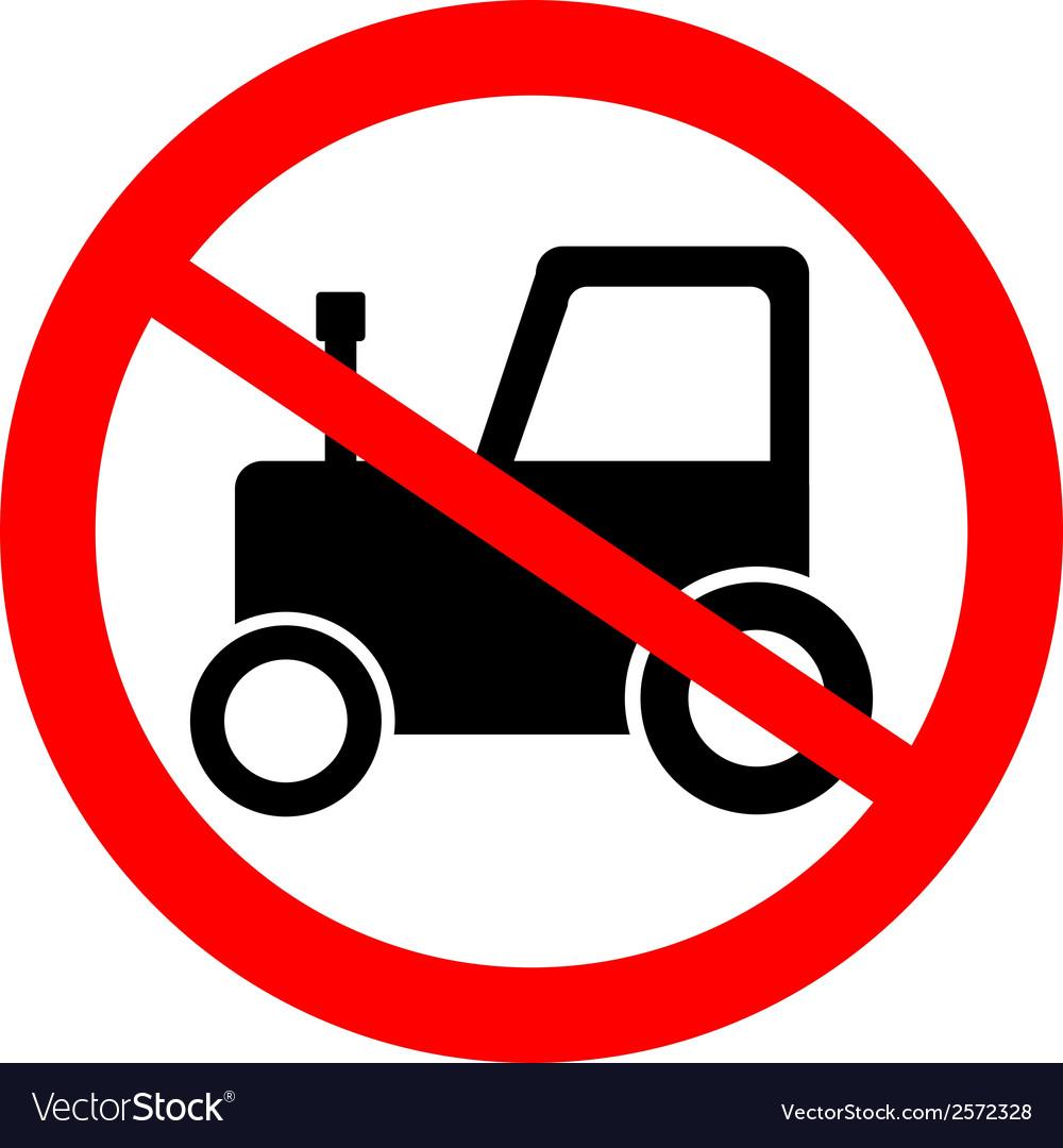 No tractor road sign vector | Price: 1 Credit (USD $1)