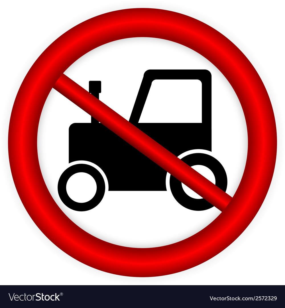 No tractor road sign vector | Price: 1 Credit (USD $1)