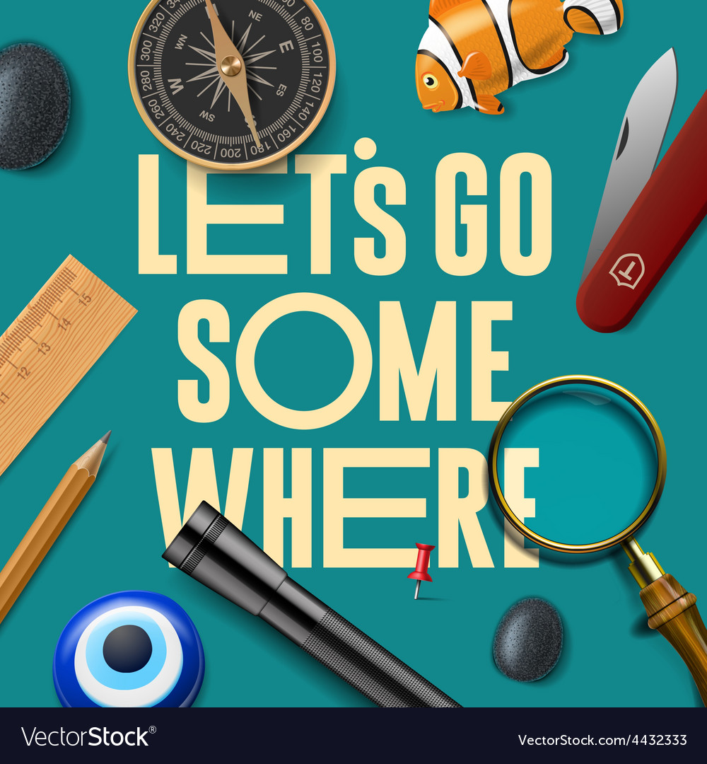 Lets some where adventure motivation concept vector | Price: 3 Credit (USD $3)