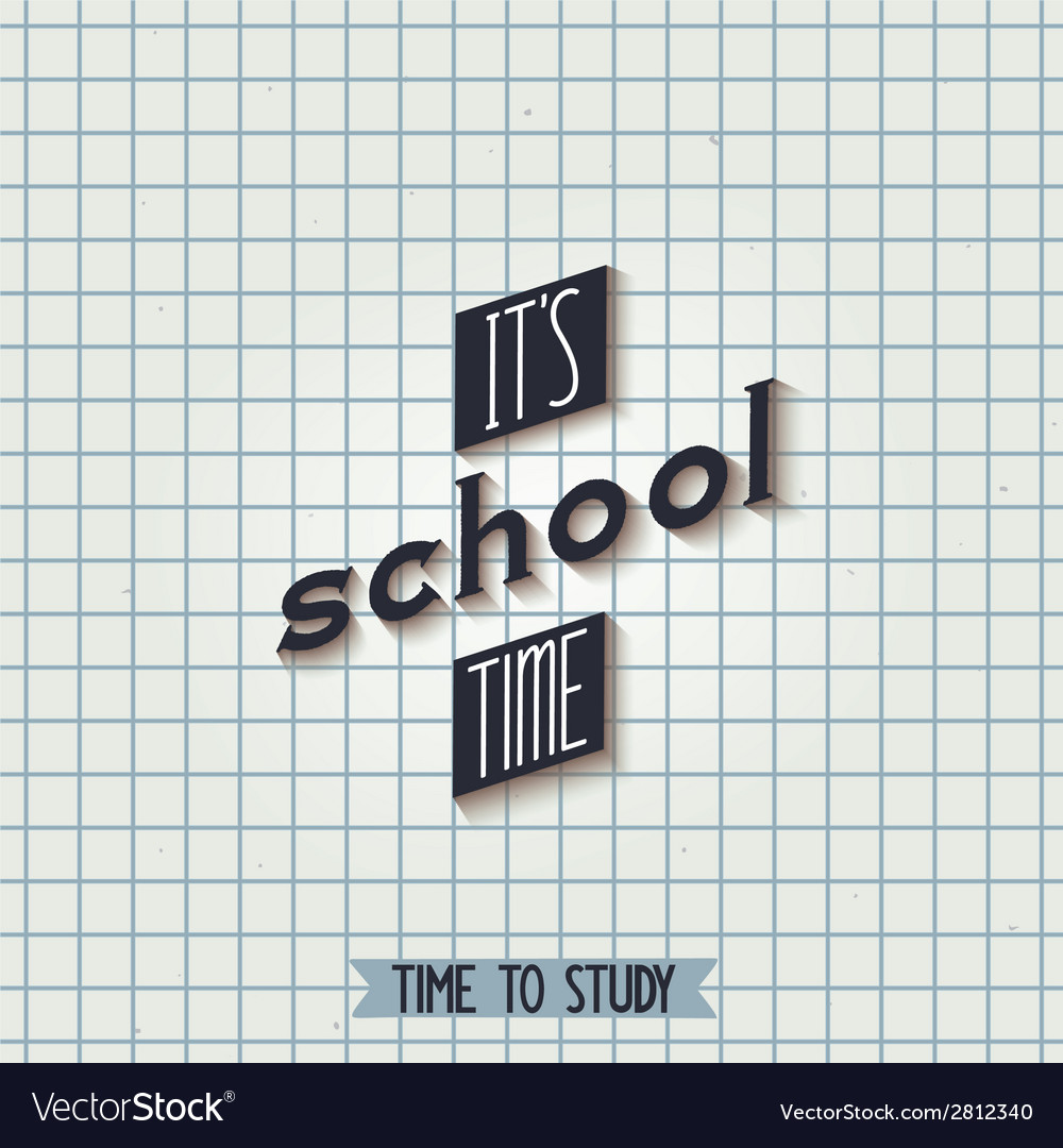 Its school time vector | Price: 1 Credit (USD $1)