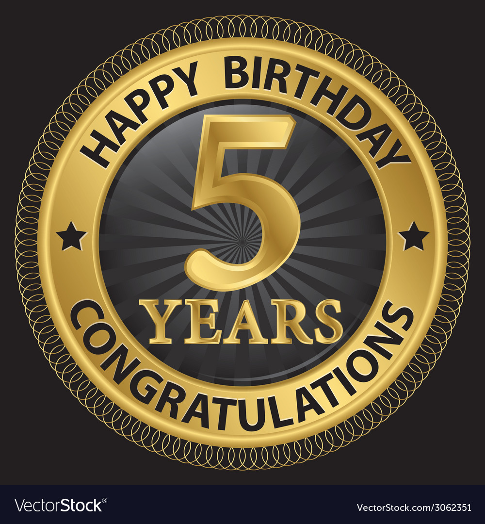 5 years happy birthday congratulations gold label vector | Price: 1 Credit (USD $1)
