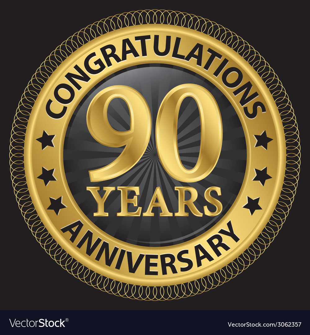 90 years anniversary congratulations gold label vector | Price: 1 Credit (USD $1)