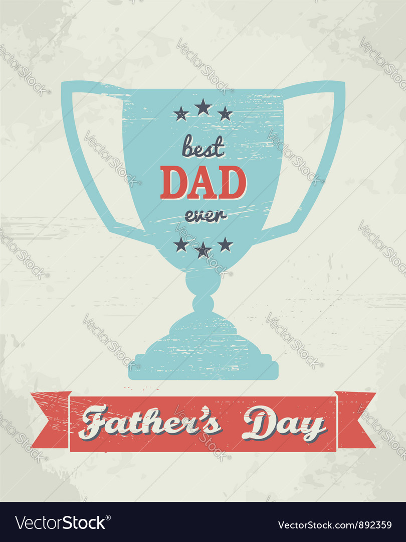 Fathers day card vector   Price: 1 Credit (USD $1)