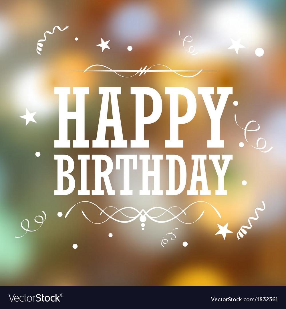 Happy birthday typography background vector | Price: 1 Credit (USD $1)