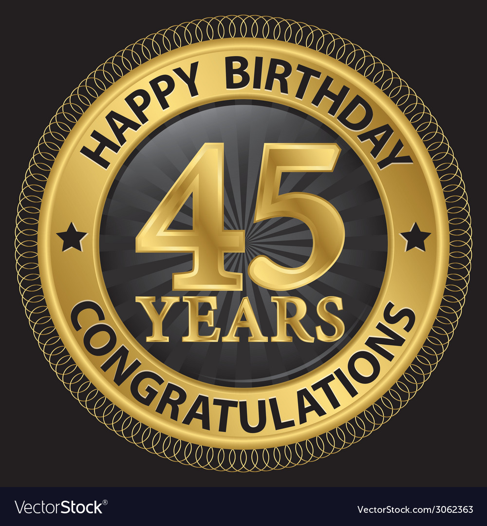 45 years happy birthday congratulations gold label vector | Price: 1 Credit (USD $1)