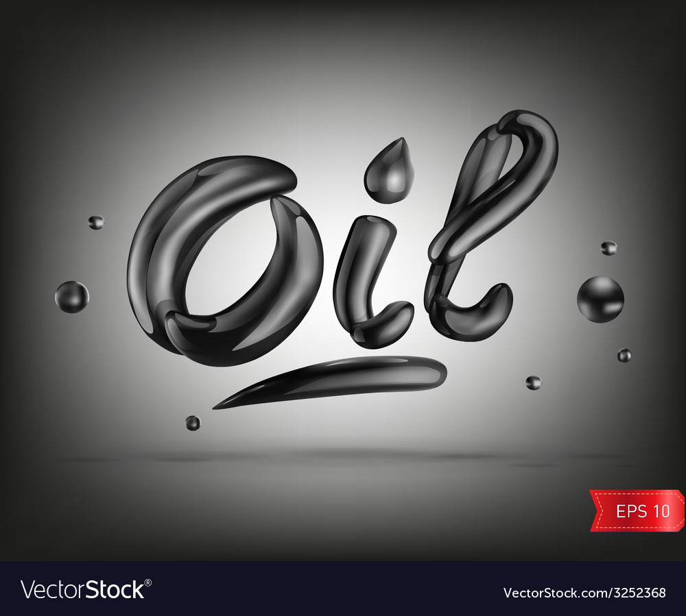 Oil liquid text vector | Price: 1 Credit (USD $1)