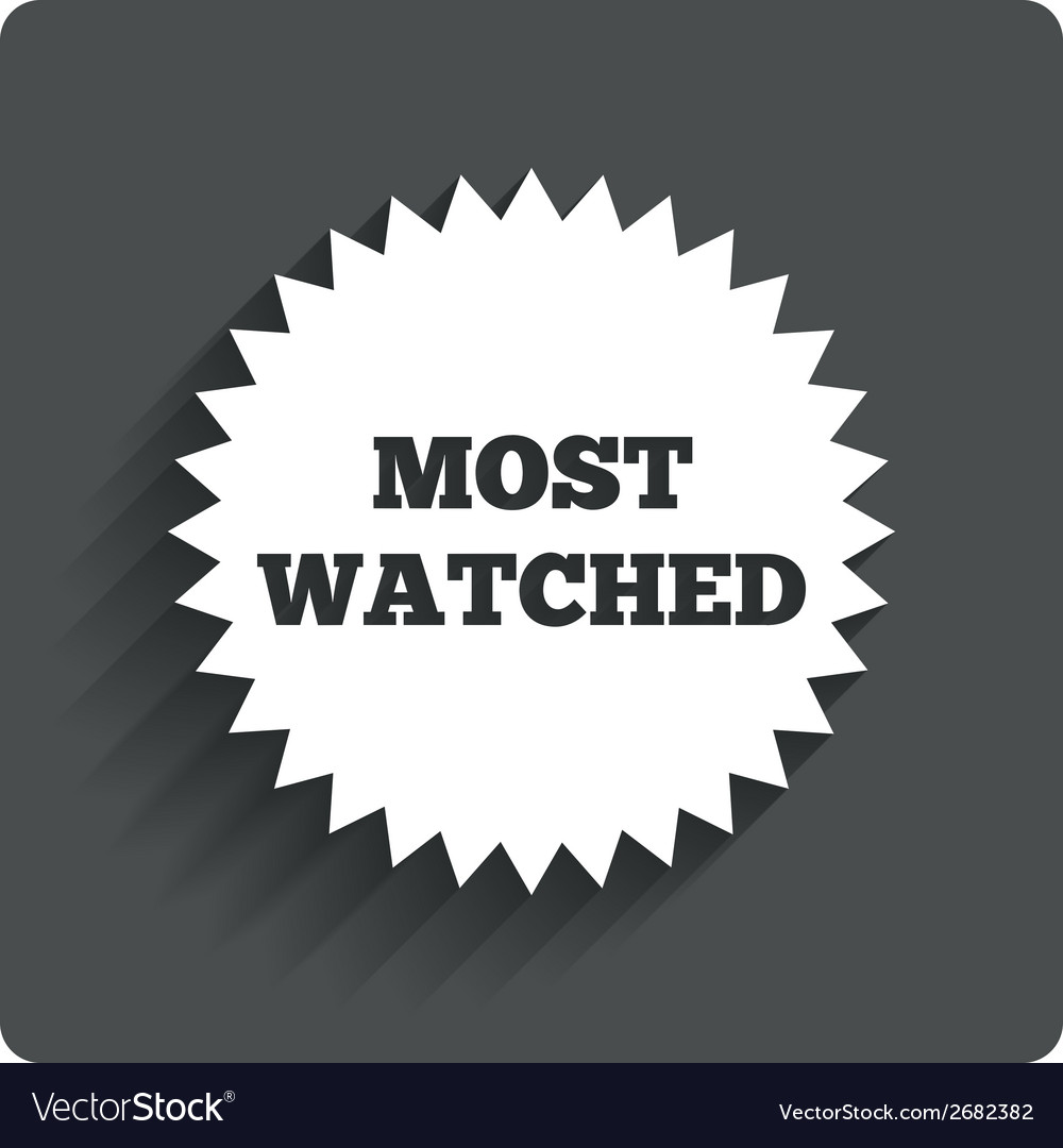 Most watched sign icon most viewed symbol vector | Price: 1 Credit (USD $1)