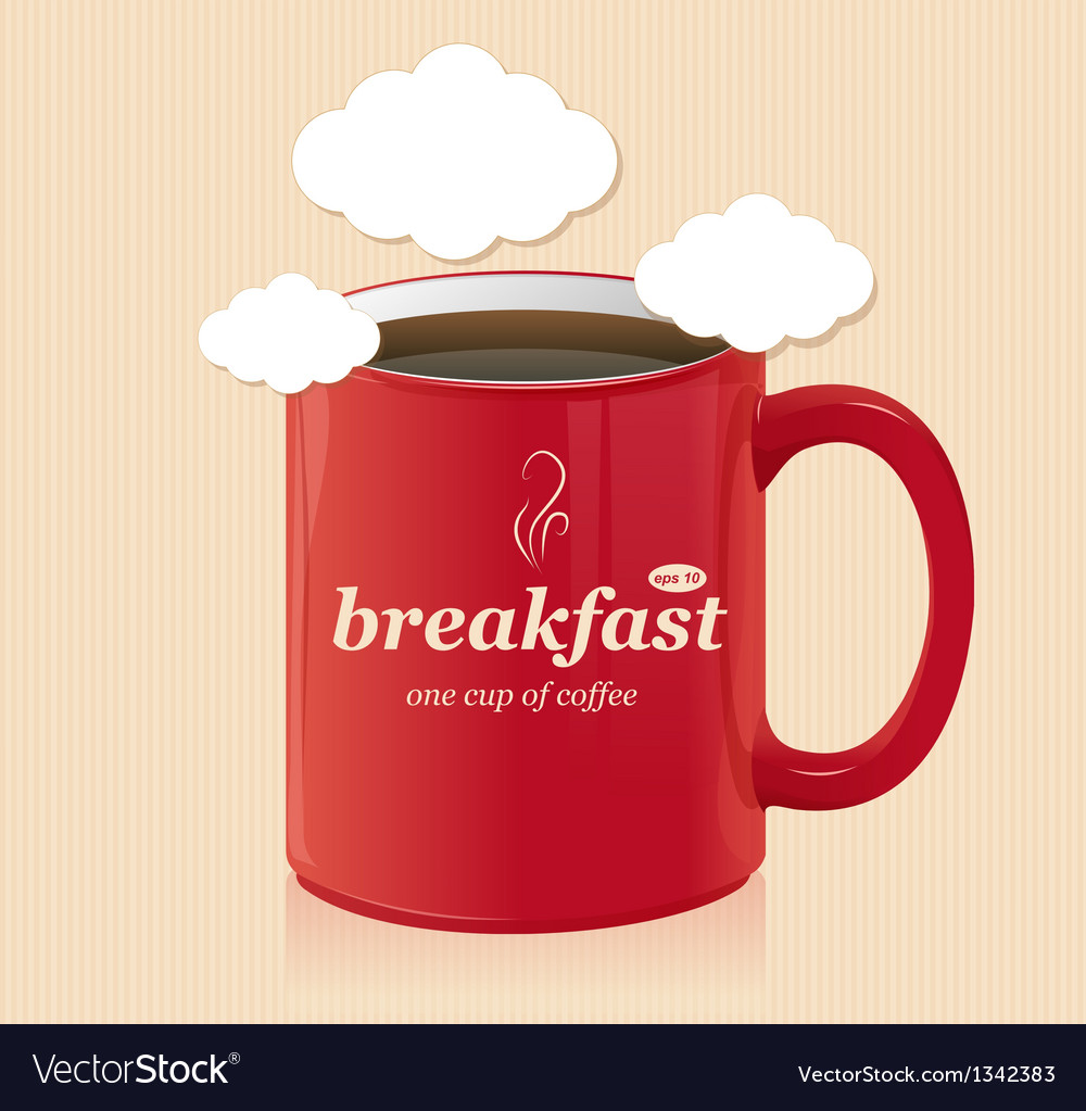 Coffee cup with text breakfast vector | Price: 1 Credit (USD $1)
