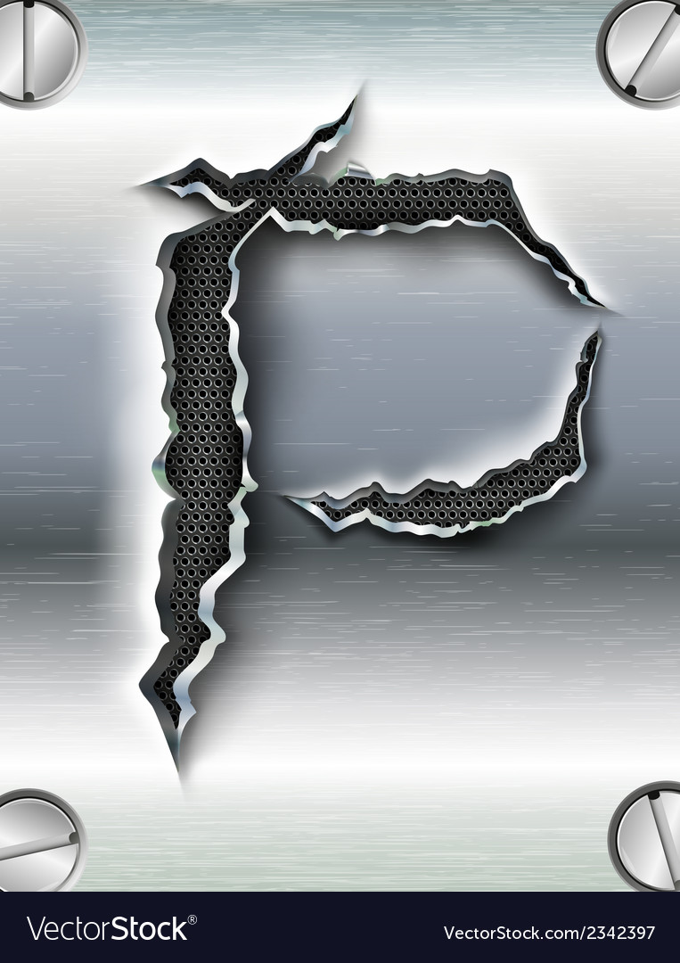 Letter cut out in metal vector   Price: 1 Credit (USD $1)