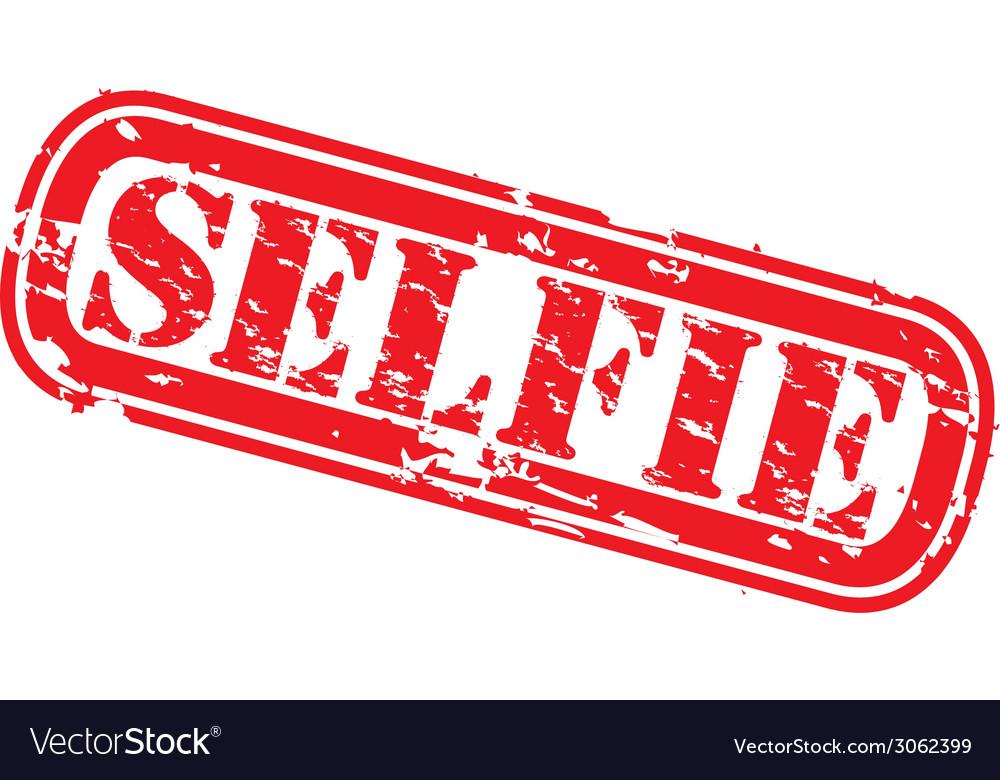 Selfie grunge rubber stamp selfie vector | Price: 1 Credit (USD $1)