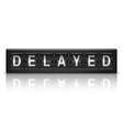 Delayed message vector