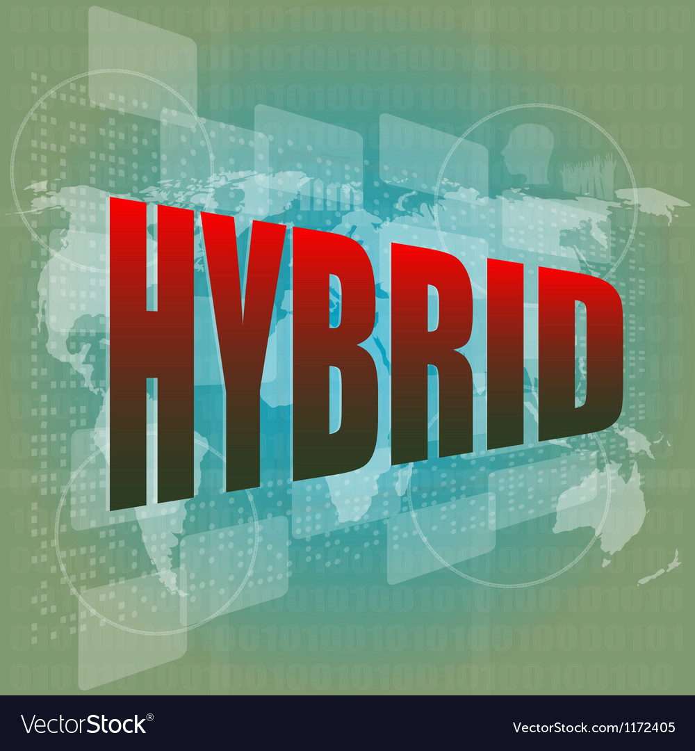 The word hybrid on digital screen business concept vector | Price: 1 Credit (USD $1)